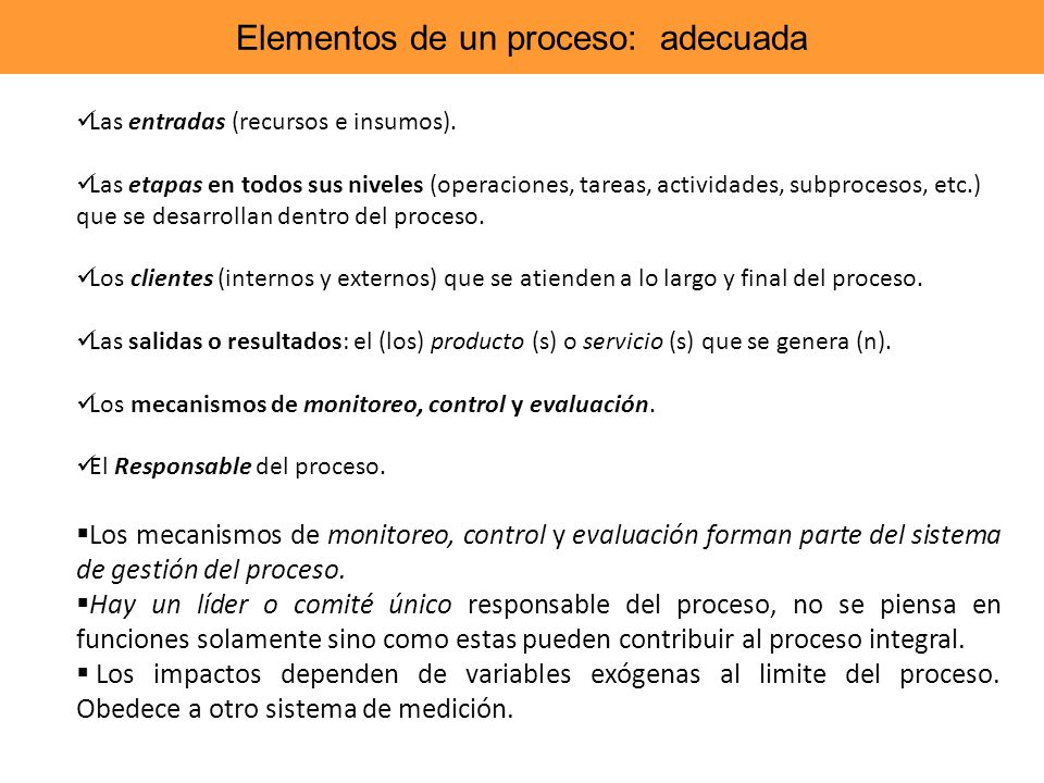 Elementos de un proceso: adecuada
