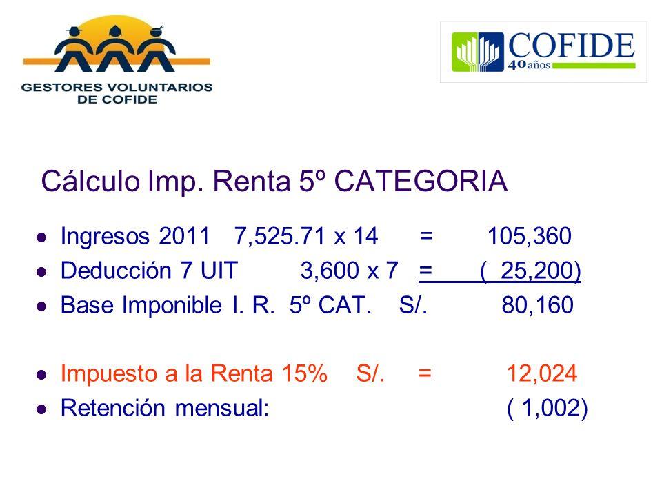 Cálculo Imp. Renta 5º CATEGORIA