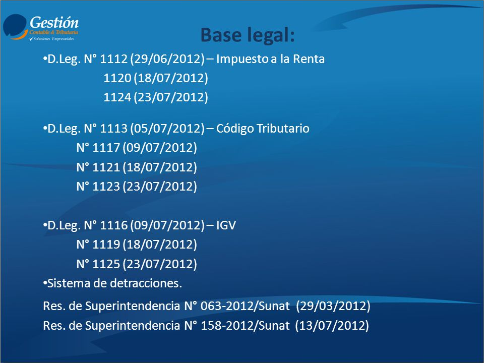 Base legal: D.Leg. N° 1112 (29/06/2012) – Impuesto a la Renta