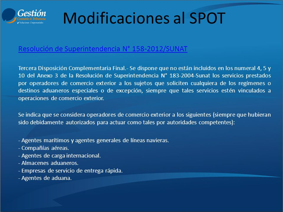 Modificaciones al SPOT