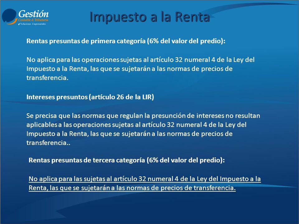 Impuesto a la Renta Rentas presuntas de primera categoría (6% del valor del predio):