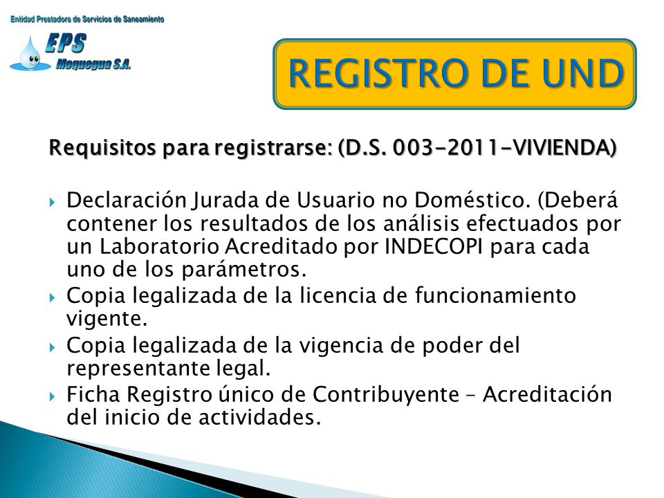 REGISTRO DE UND Requisitos para registrarse: (D.S. 003-2011-VIVIENDA)