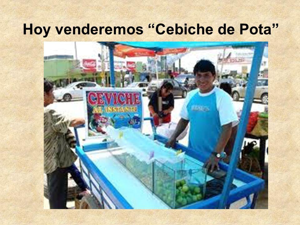 Hoy venderemos Cebiche de Pota