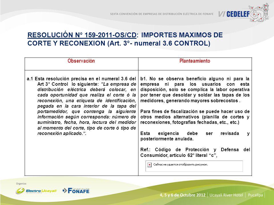RESOLUCIÓN N° 159-2011-OS/CD: IMPORTES MAXIMOS DE CORTE Y RECONEXION (Art. 3°- numeral 3.6 CONTROL)