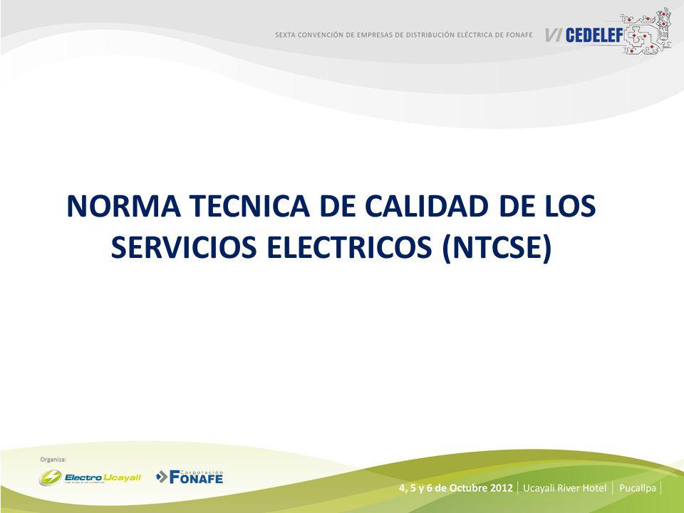NORMA TECNICA DE CALIDAD DE LOS SERVICIOS ELECTRICOS (NTCSE)