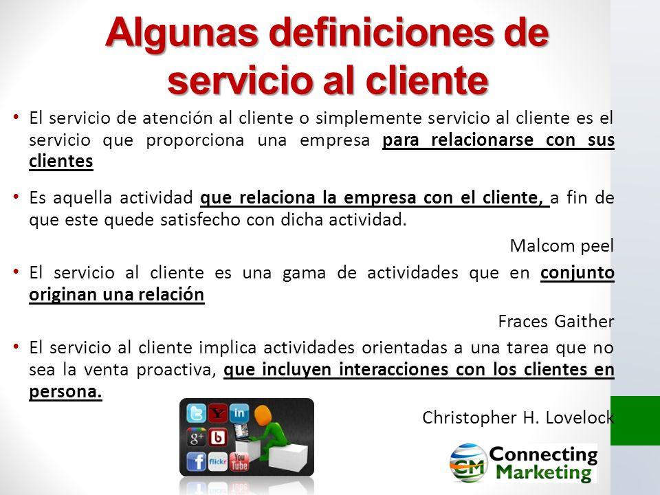 Algunas definiciones de servicio al cliente
