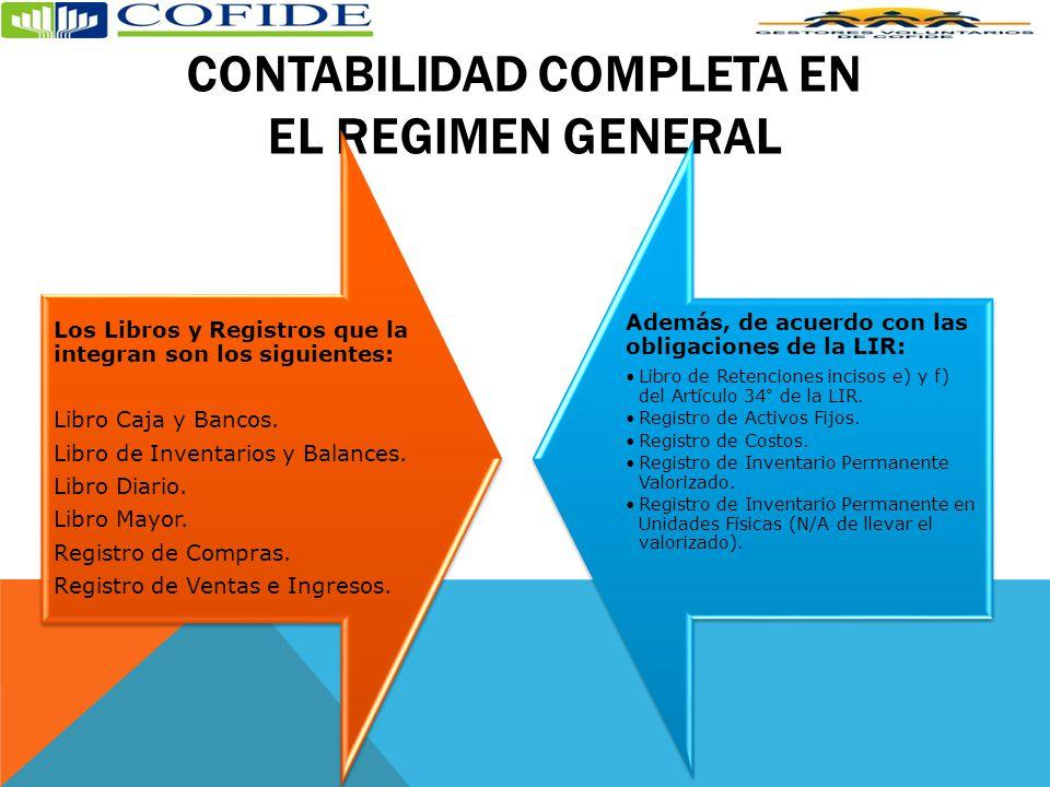 CONTABILIDAD COMPLETA EN EL REGIMEN GENERAL