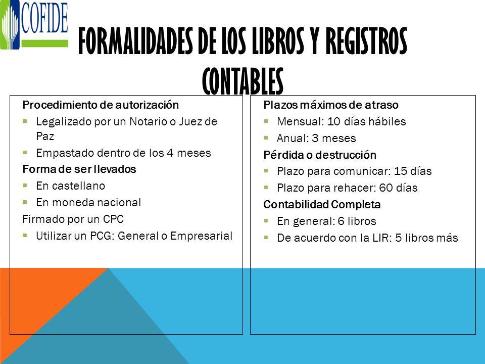 FORMALIDADES DE LOS LIBROS Y REGISTROS CONTABLES