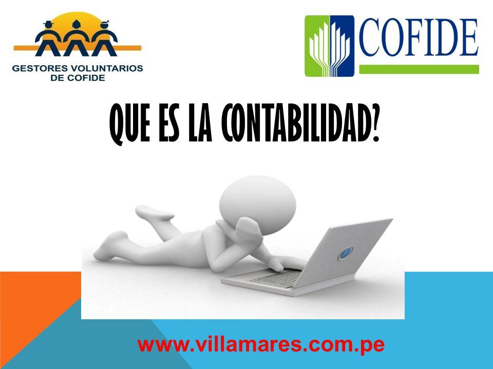QUE ES LA CONTABILIDAD www.villamares.com.pe
