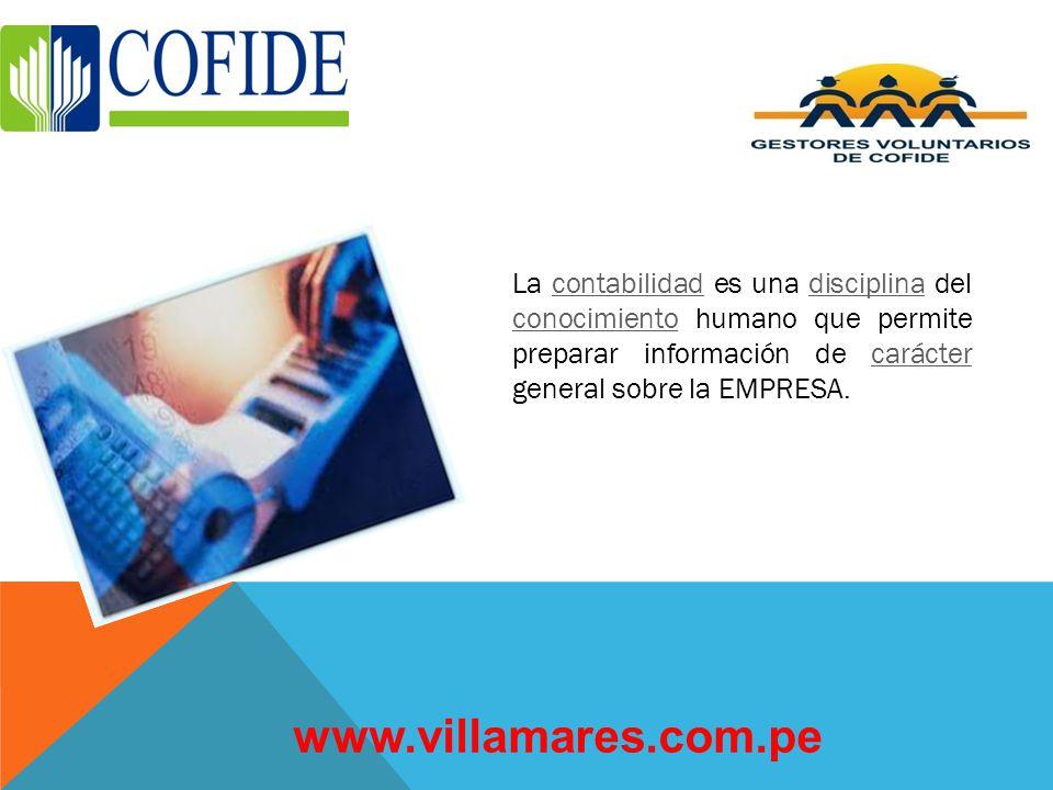 La contabilidad es una disciplina del conocimiento humano que permite preparar información de carácter general sobre la EMPRESA.