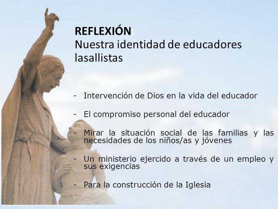REFLEXIÓN: Nuestra identidad de educadores lasallistas