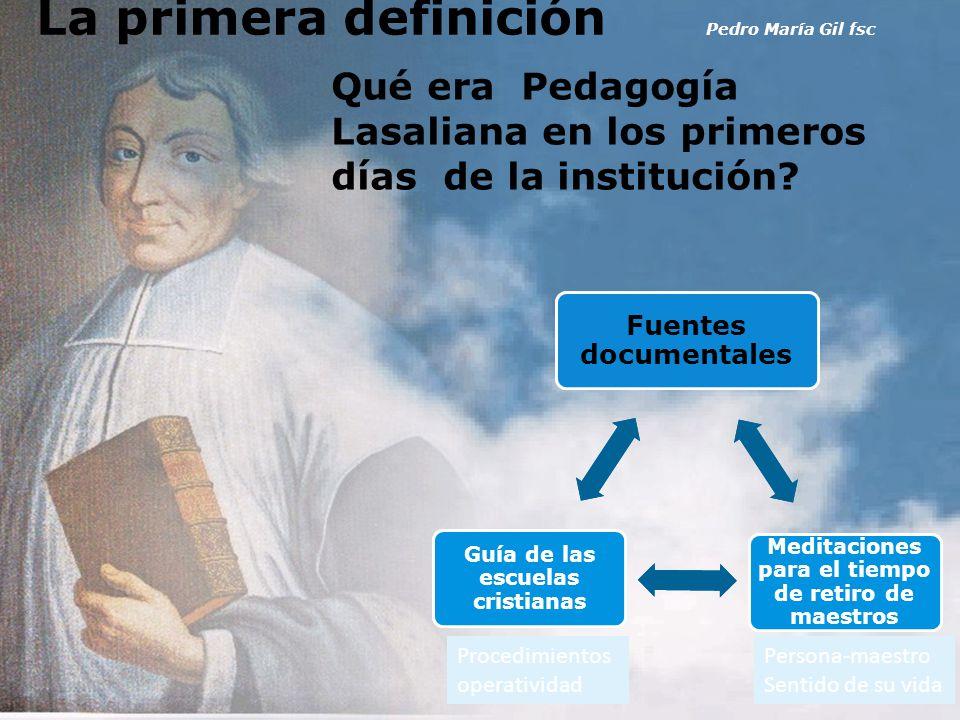 La primera definición Pedro María Gil fsc