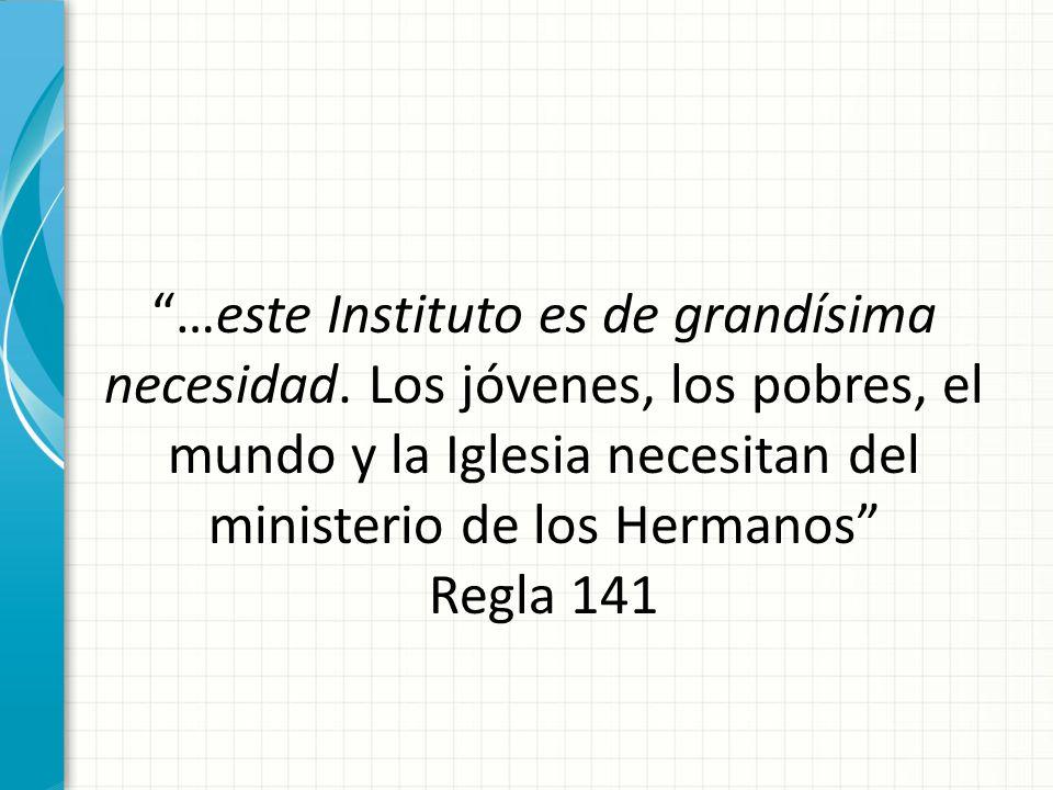 …este Instituto es de grandísima necesidad