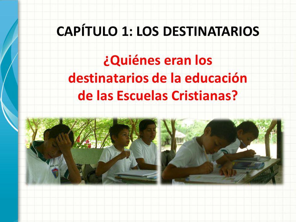 CAPÍTULO 1: LOS DESTINATARIOS