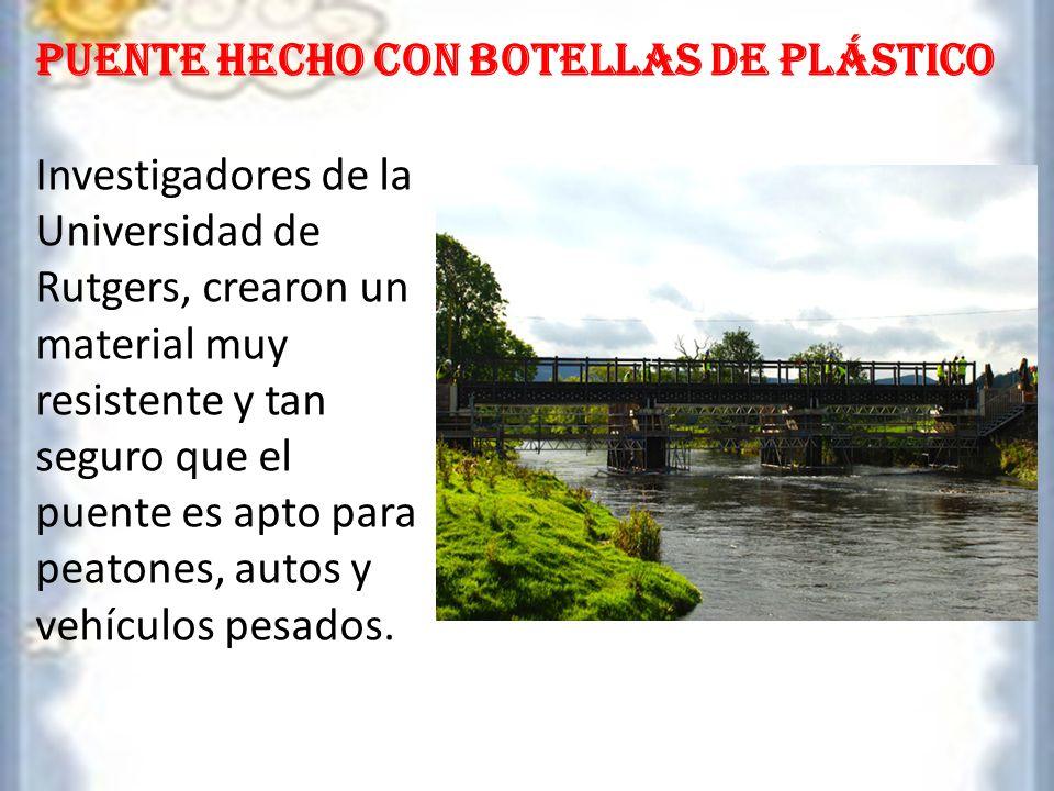 Puente hecho con botellas de plástico