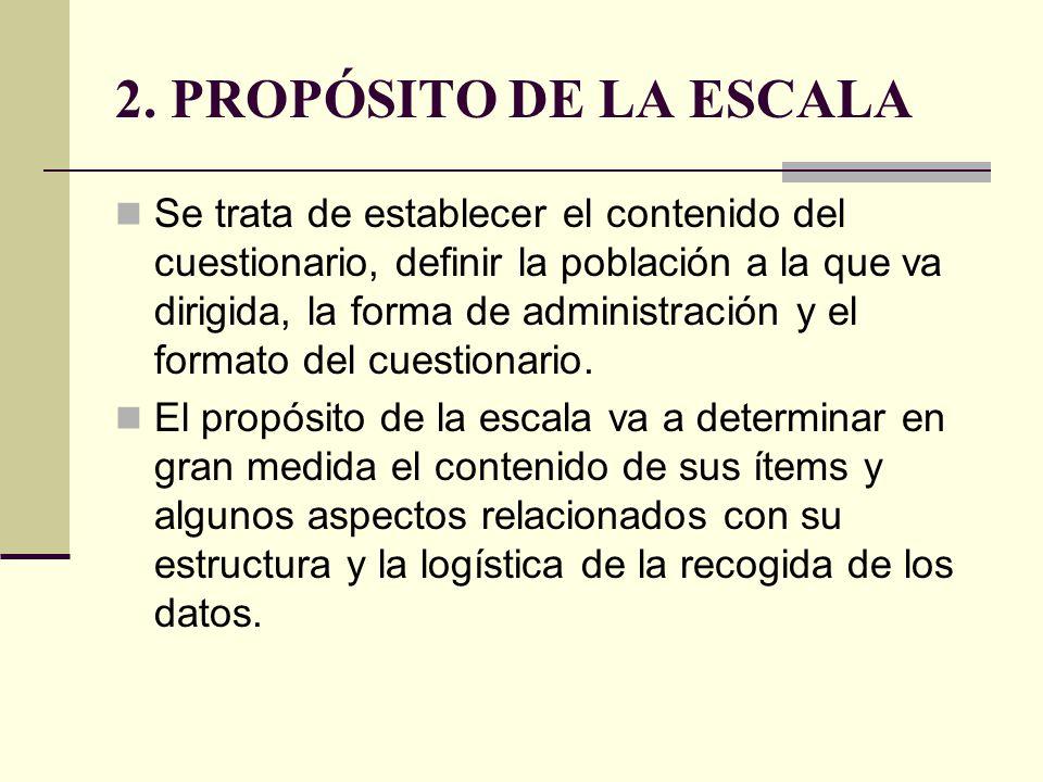 2. PROPÓSITO DE LA ESCALA