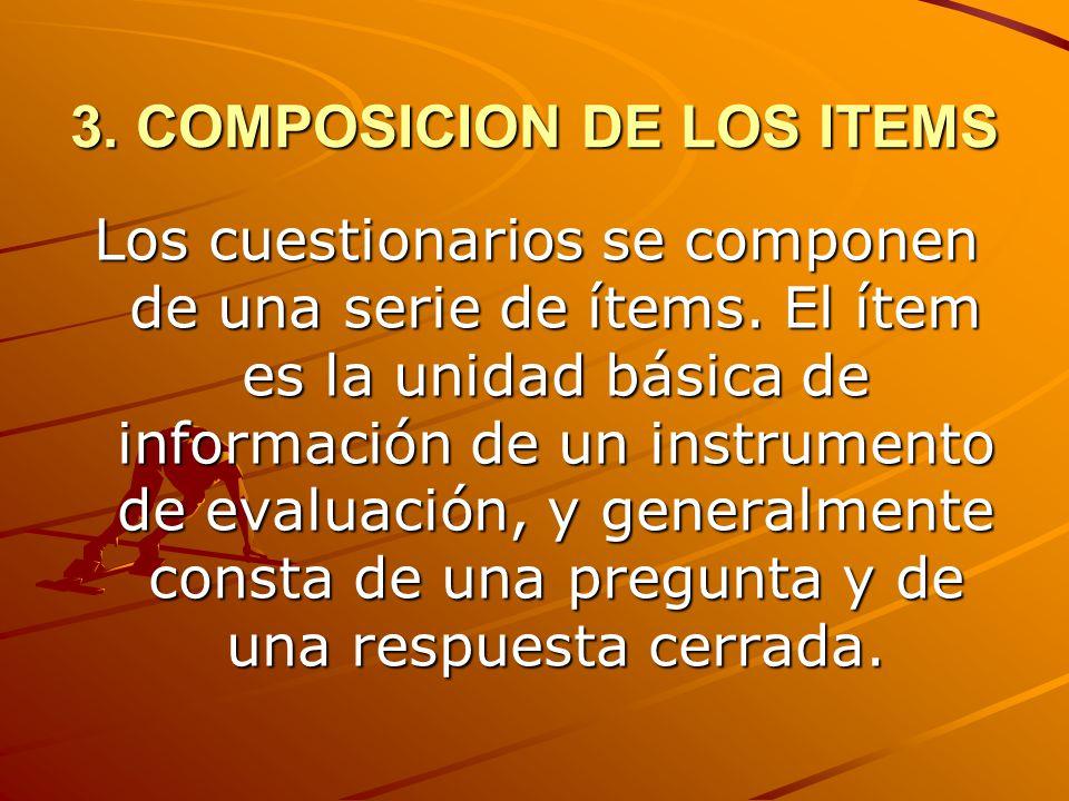 3. COMPOSICION DE LOS ITEMS