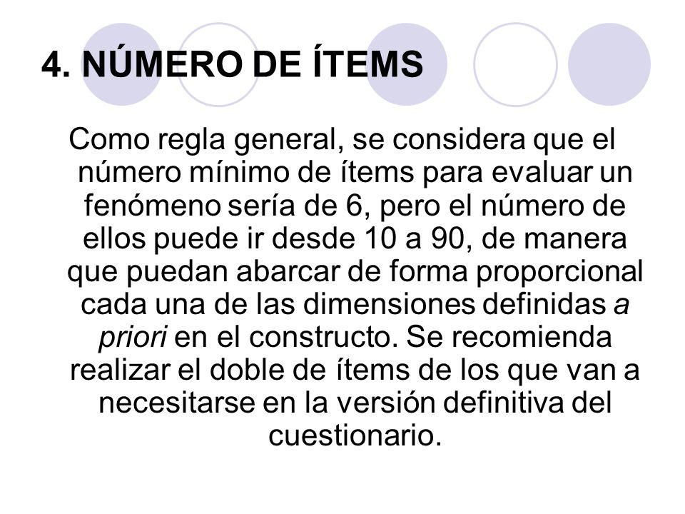 4. NÚMERO DE ÍTEMS