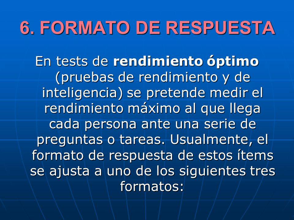 6. FORMATO DE RESPUESTA