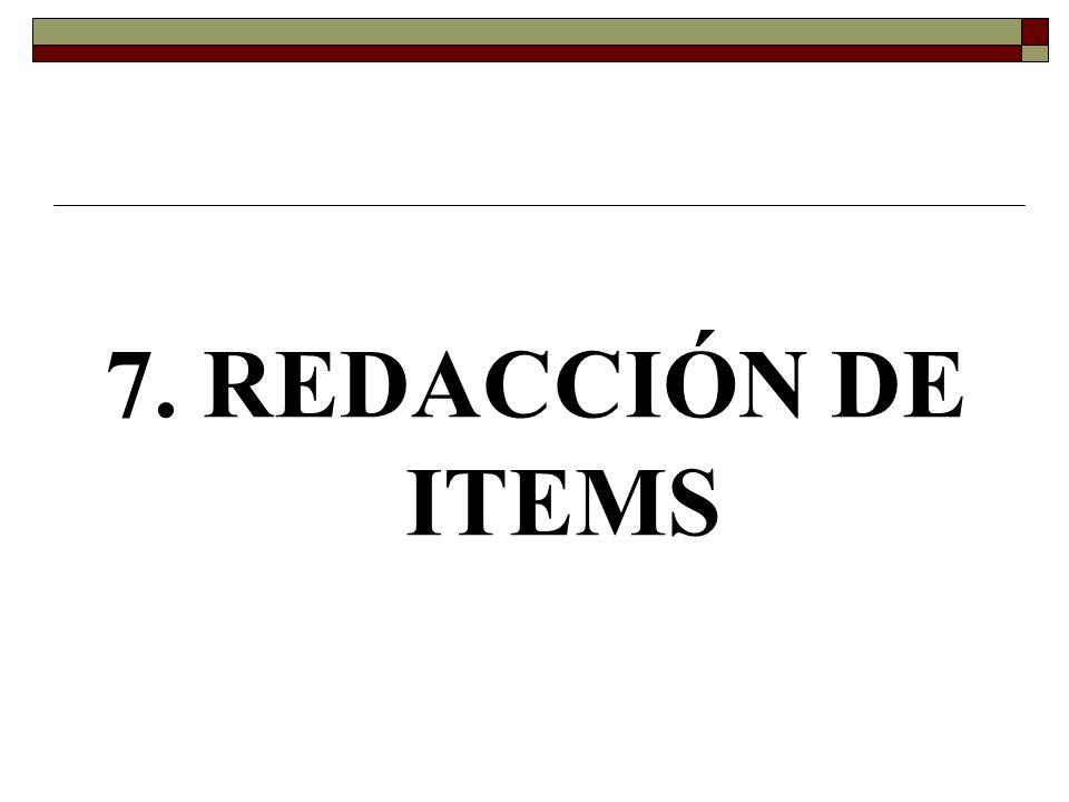 7. REDACCIÓN DE ITEMS
