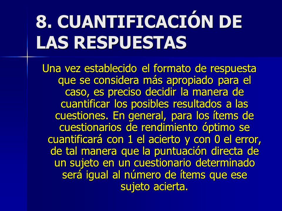 8. CUANTIFICACIÓN DE LAS RESPUESTAS
