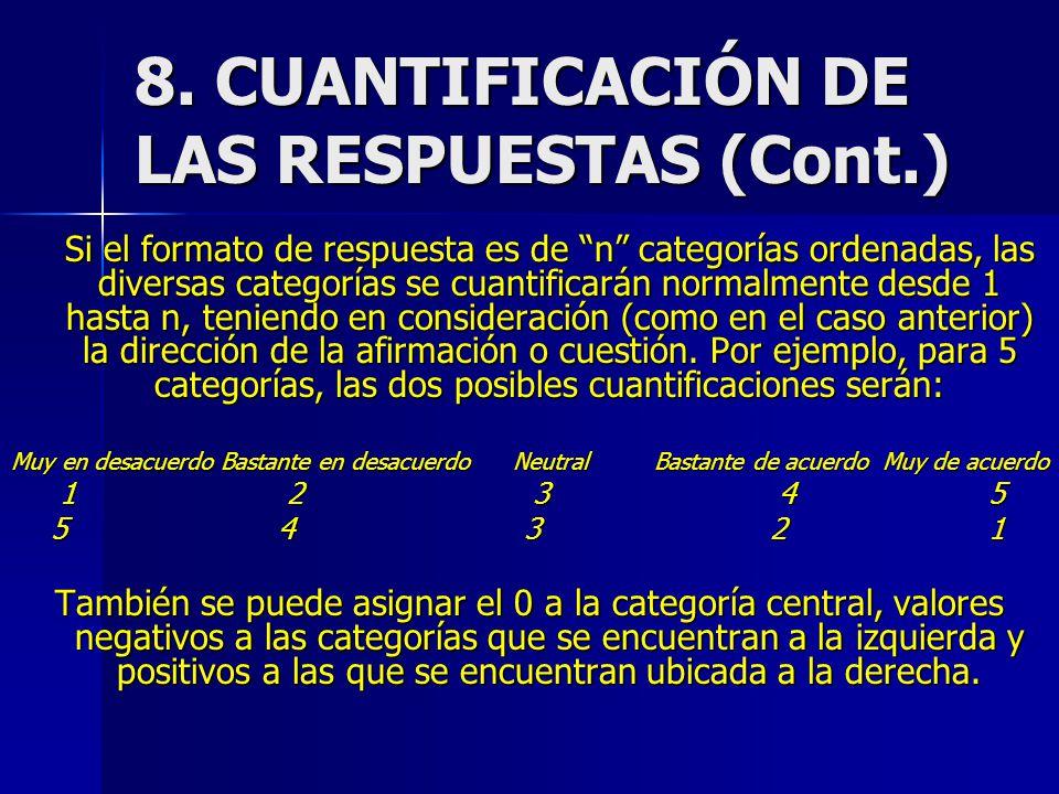 8. CUANTIFICACIÓN DE LAS RESPUESTAS (Cont.)
