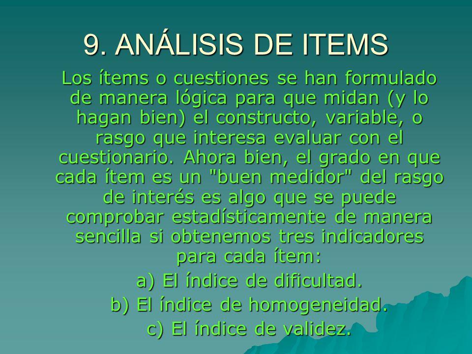 9. ANÁLISIS DE ITEMS