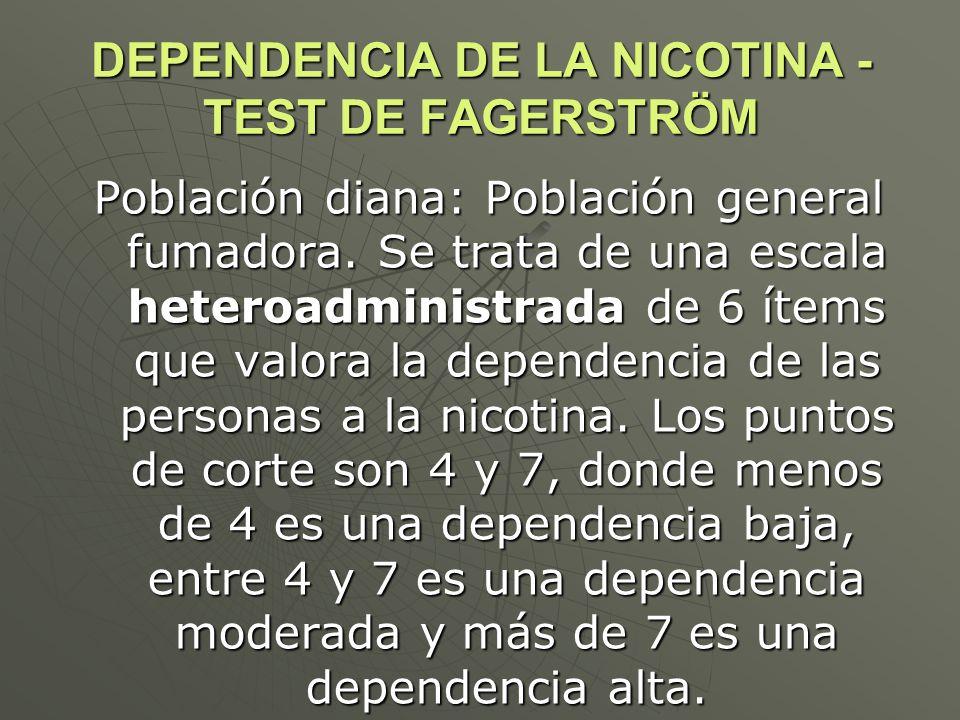 DEPENDENCIA DE LA NICOTINA - TEST DE FAGERSTRÖM
