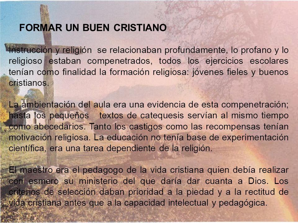 FORMAR UN BUEN CRISTIANO