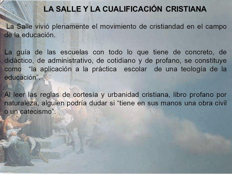 LA SALLE Y LA CUALIFICACIÓN CRISTIANA