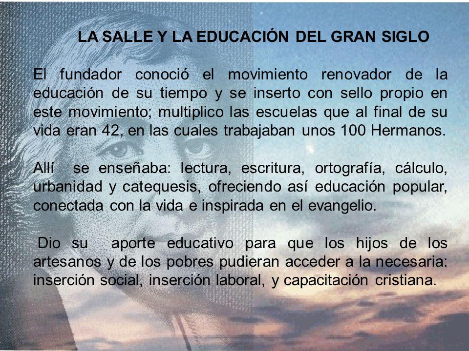 LA SALLE Y LA EDUCACIÓN DEL GRAN SIGLO