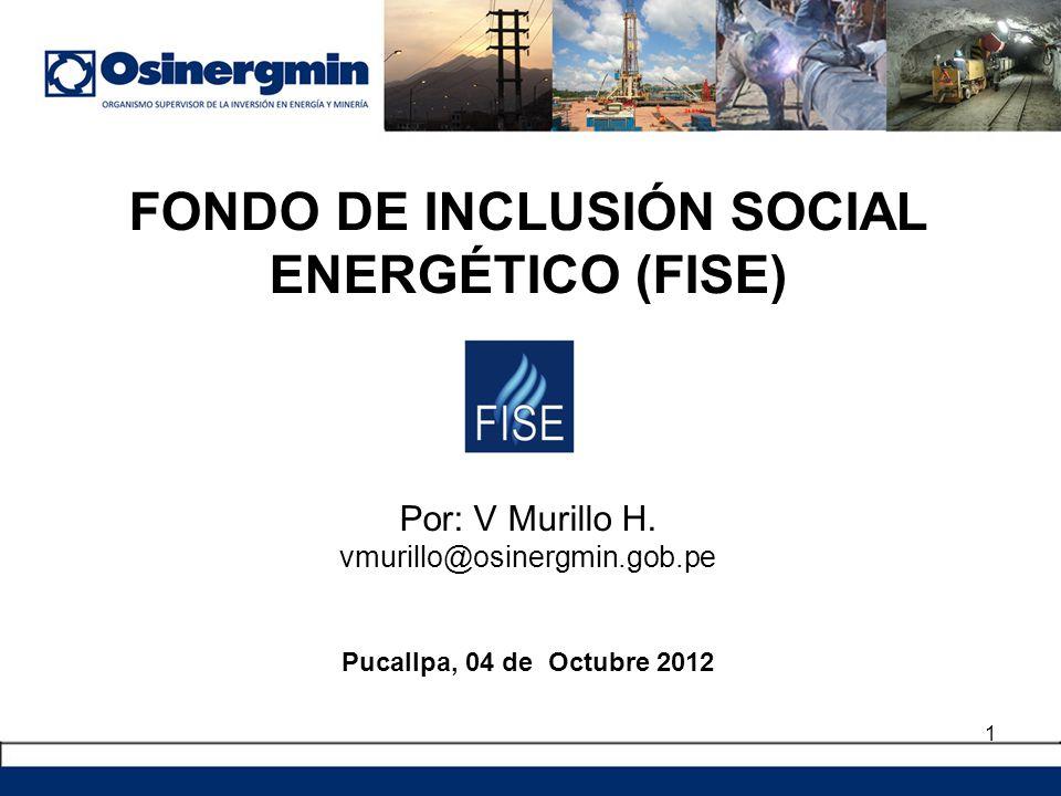 FONDO DE INCLUSIÓN SOCIAL ENERGÉTICO (FISE) Por: V Murillo H