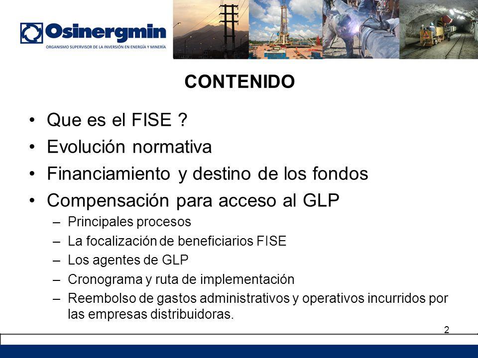 Financiamiento y destino de los fondos Compensación para acceso al GLP