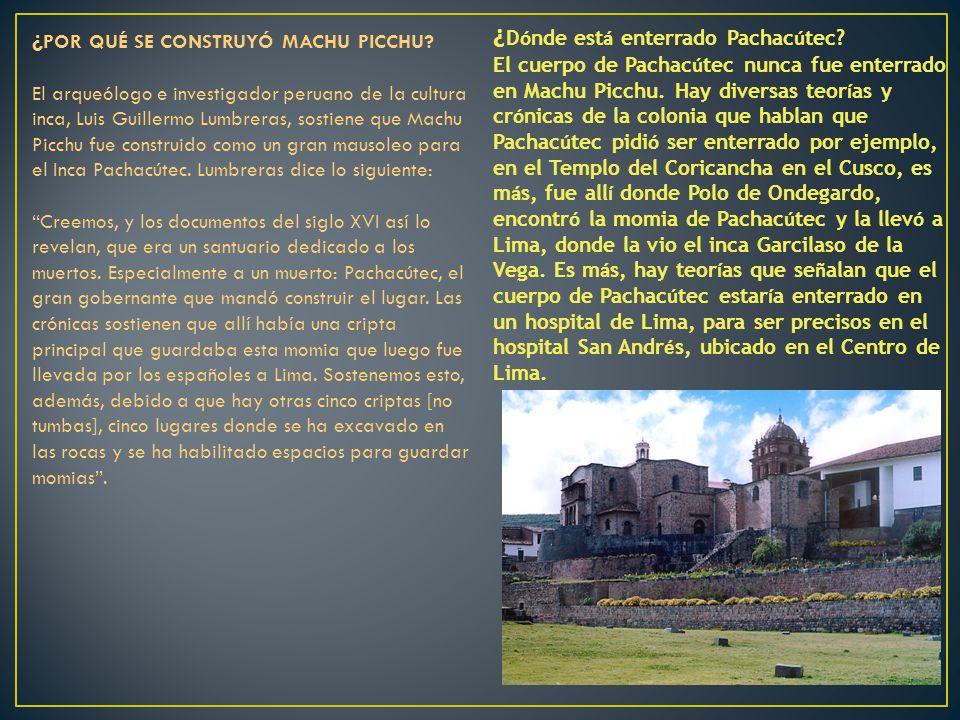 ¿Dónde está enterrado Pachacútec