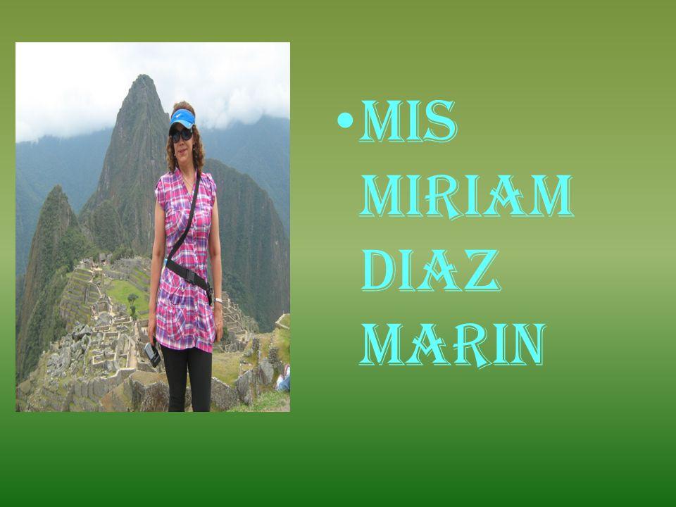 MIS MIRIAM DIAZ MARIN