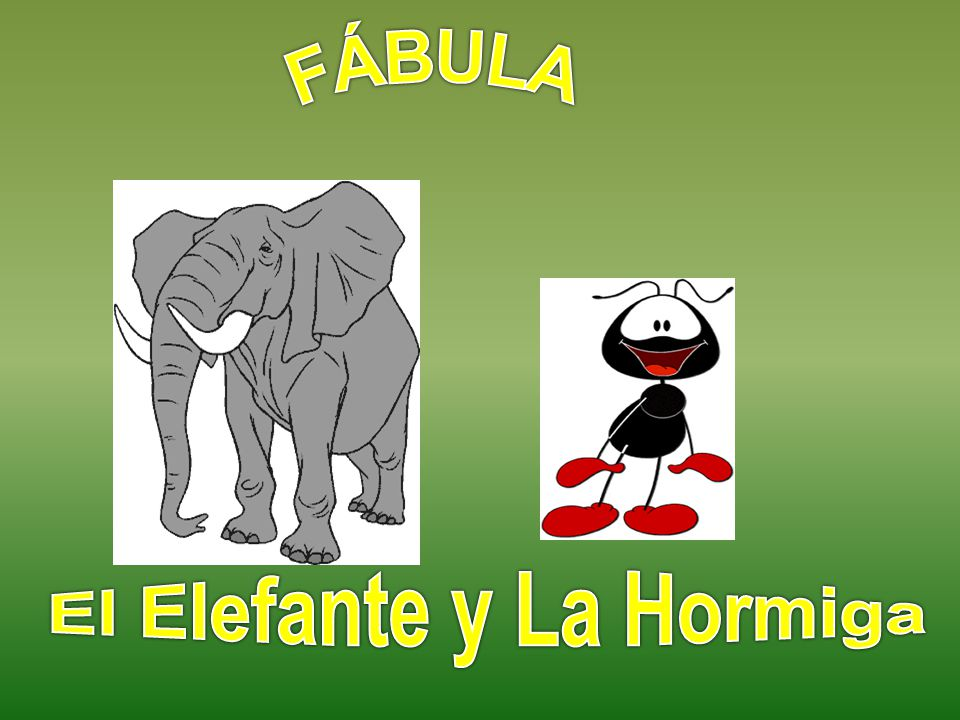 El Elefante y La Hormiga