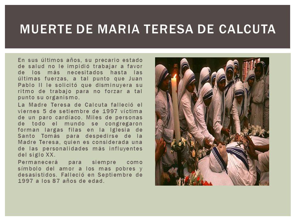 MUERTE DE MARIA TERESA DE CALCUTA