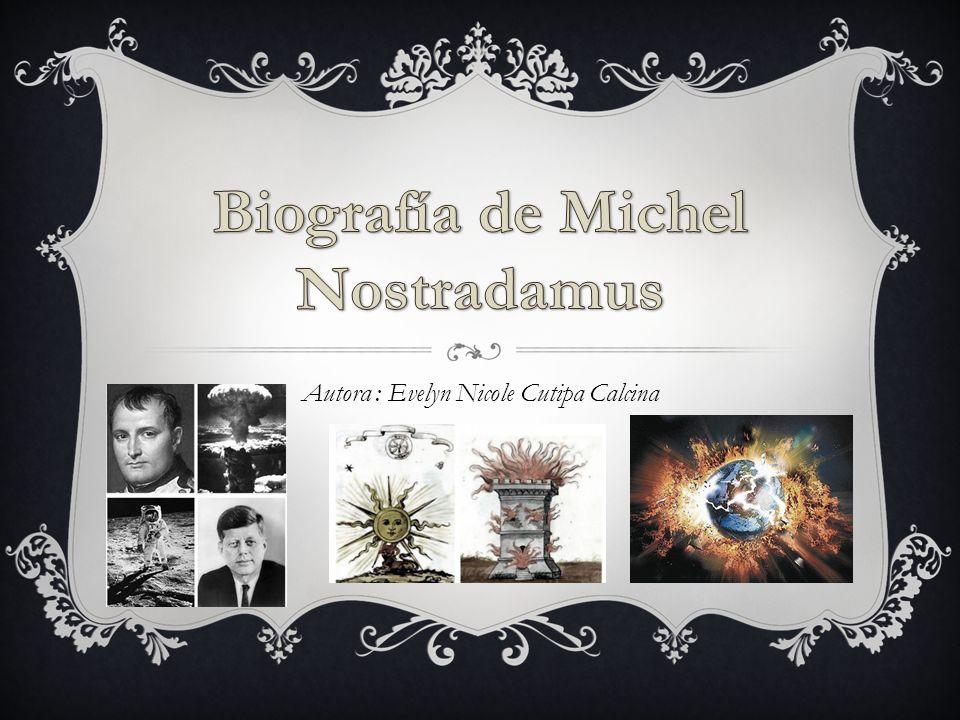 Biografía de Michel Nostradamus