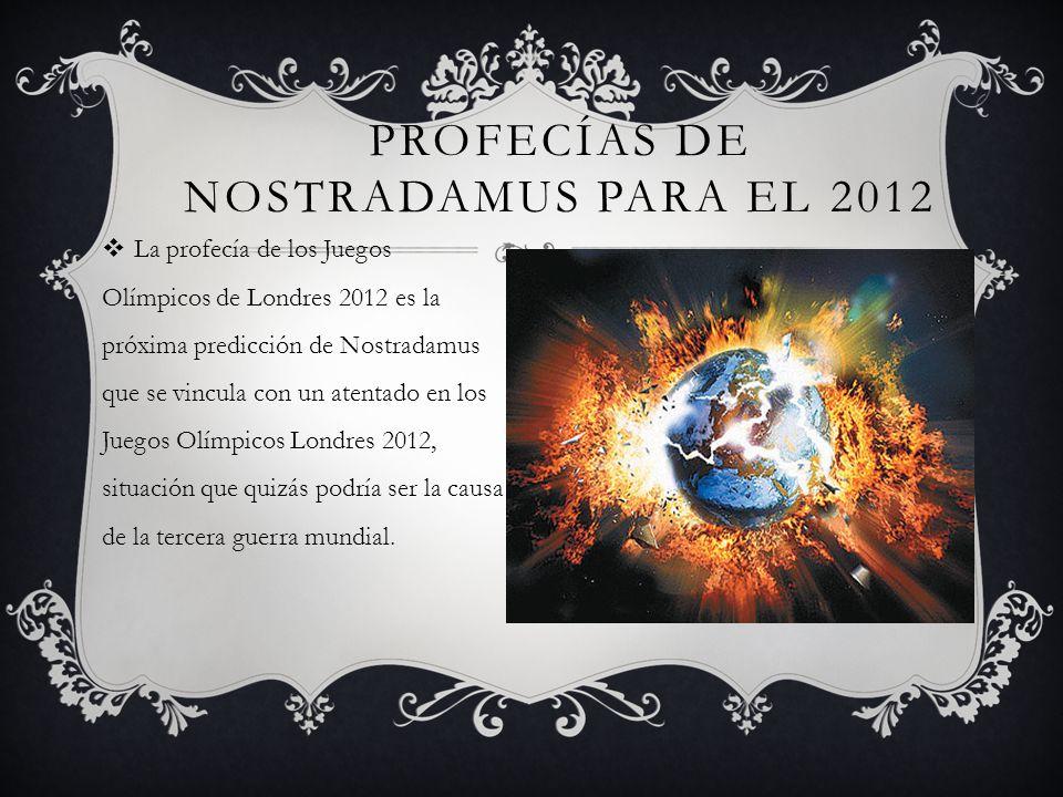 Profecías de nostradamus para el 2012
