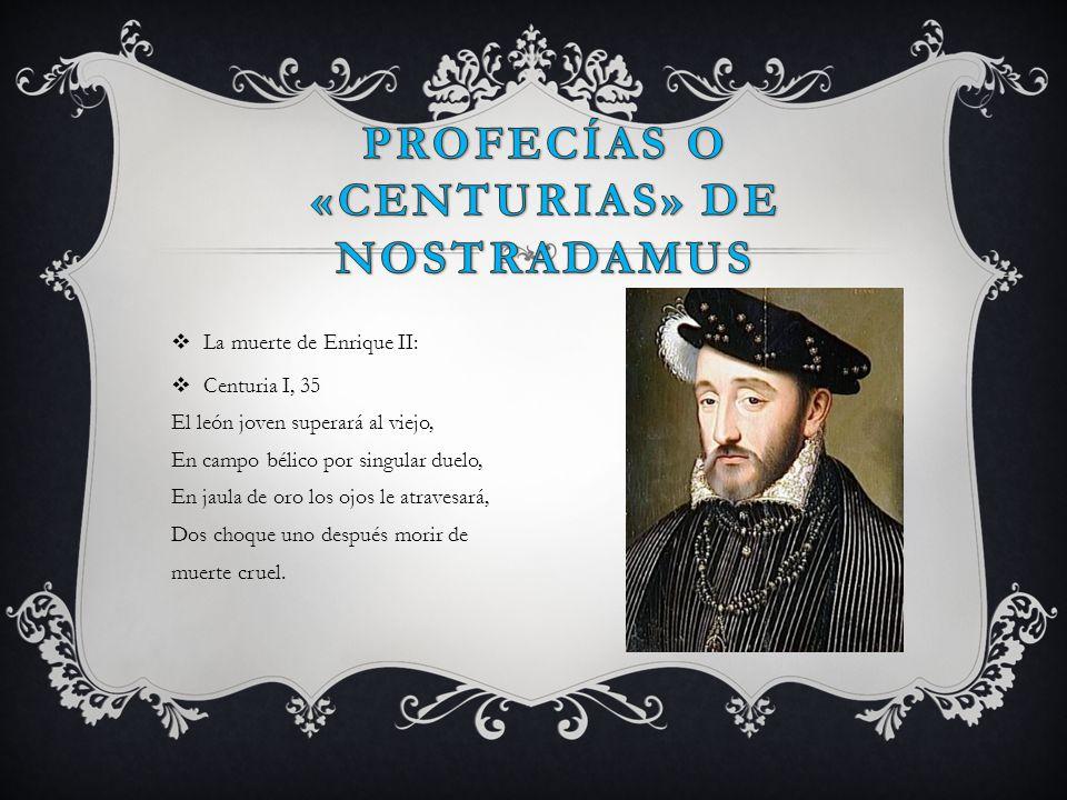 Profecías o «centurias» de Nostradamus