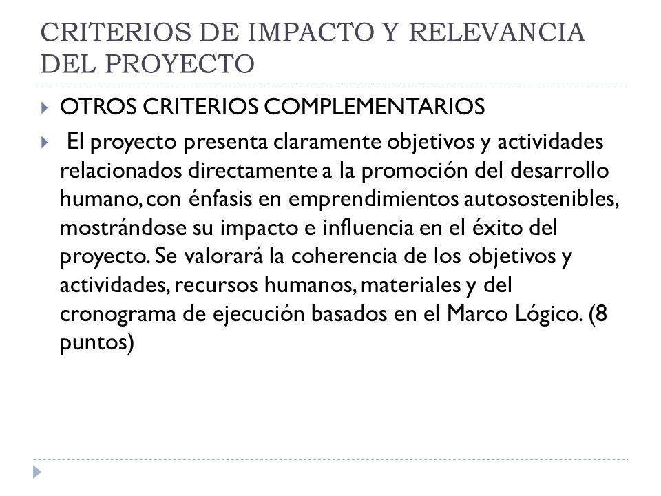 CRITERIOS DE IMPACTO Y RELEVANCIA DEL PROYECTO