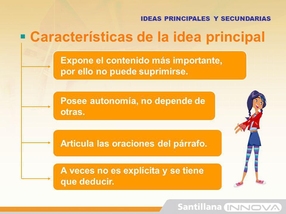Características de la idea principal