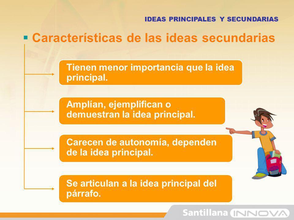 Características de las ideas secundarias