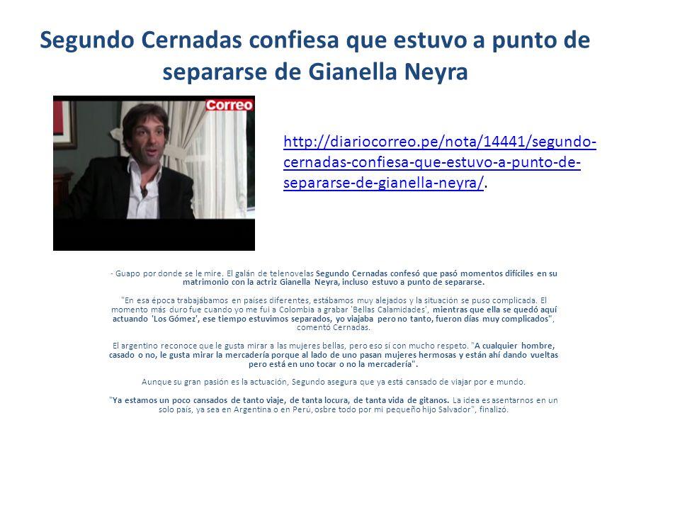 Segundo Cernadas confiesa que estuvo a punto de separarse de Gianella Neyra