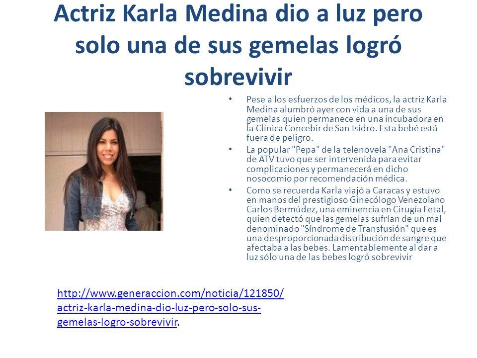 Actriz Karla Medina dio a luz pero solo una de sus gemelas logró sobrevivir