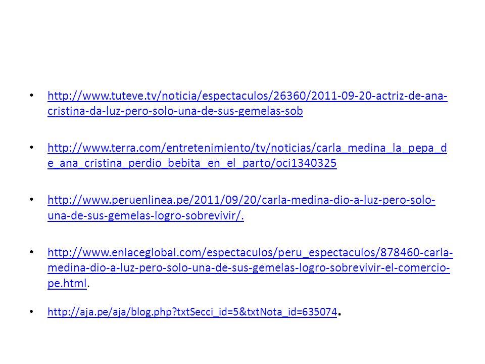 http://www.tuteve.tv/noticia/espectaculos/26360/2011-09-20-actriz-de-ana-cristina-da-luz-pero-solo-una-de-sus-gemelas-sob