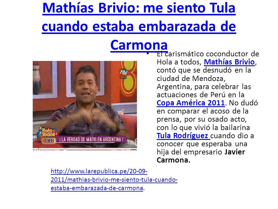 Mathías Brivio: me siento Tula cuando estaba embarazada de Carmona
