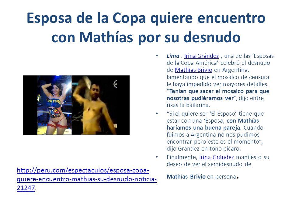 Esposa de la Copa quiere encuentro con Mathías por su desnudo