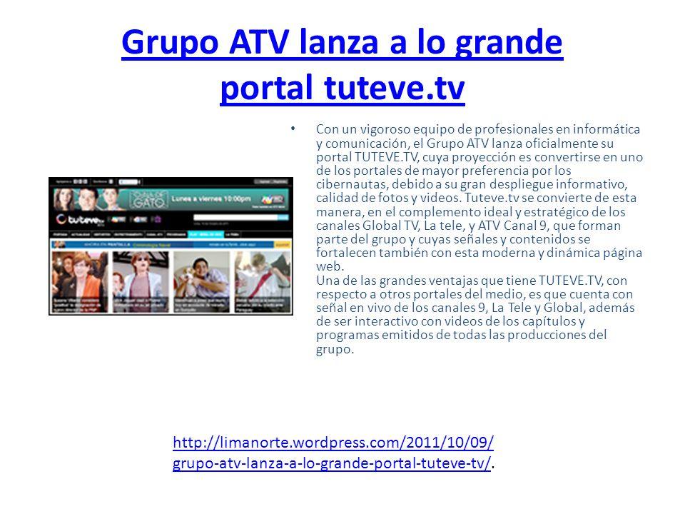 Grupo ATV lanza a lo grande portal tuteve.tv