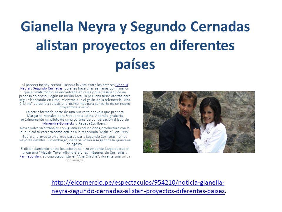 Gianella Neyra y Segundo Cernadas alistan proyectos en diferentes países